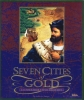 Seven Cities of Gold: The Commemorative Edition